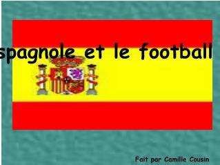 La danse espagnole et le football en Espagne