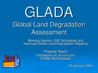 GLADA Global Land Degradation Assessment