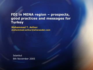 FDI in MENA region � prospects, good practices and messages for Turkey