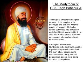 The Martyrdom of Guru Tegh Bahadur Ji