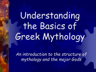 Understanding the Basics of Greek Mythology