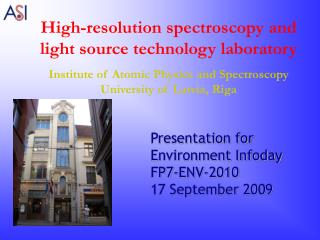High-resolution spectroscopy and light source technology laboratory