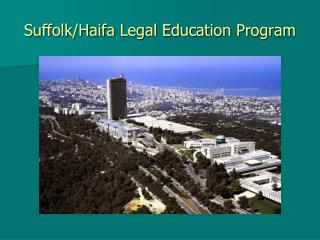 Suffolk/Haifa Legal Education Program