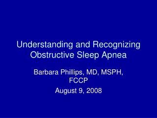 Understanding and Recognizing Obstructive Sleep Apnea