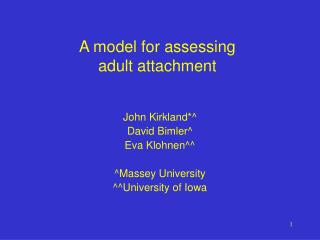 A model for assessing adult attachment