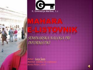 MAHARA E- listovnik