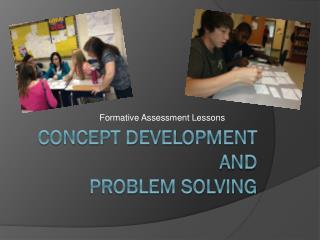 Concept development and  Problem Solving