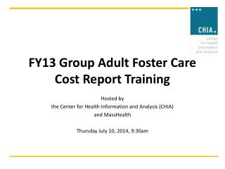 FY13 Group Adult Foster Care  Cost Report Training