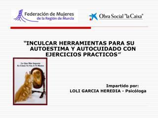 """"""" INCULCAR HERRAMIENTAS PARA SU AUTOESTIMA Y AUTOCUIDADO CON EJERCICIOS PRACTICOS """""""