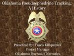 Oklahoma Pseudoephedrine Tracking: A History