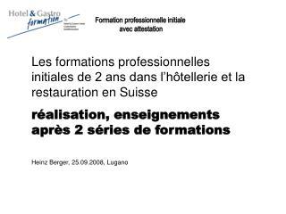 Les formations professionnelles initiales de 2 ans dans l'hôtellerie et la restauration en Suisse