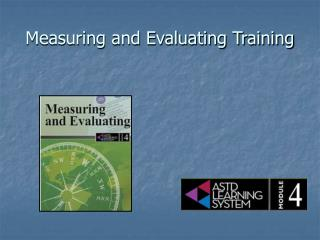Measuring and Evaluating Training