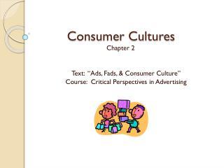 Consumer Cultures