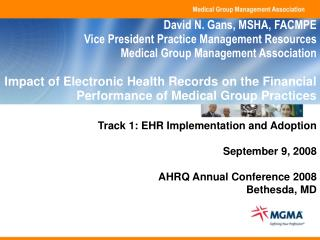 Track 1: EHR Implementation and Adoption September 9, 2008 AHRQ Annual Conference 2008