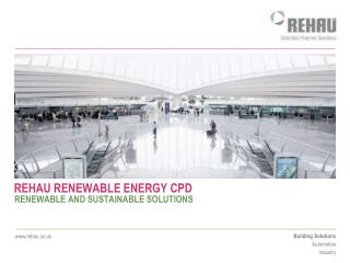 REHAU RENEWABLE ENERGY CPD