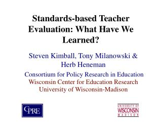 Standards-based Teacher Evaluation: What Have We Learned