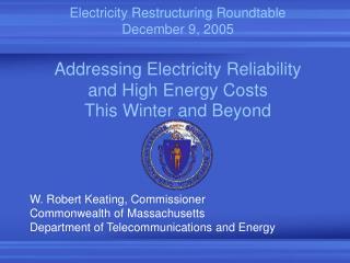 W. Robert Keating, Commissioner Commonwealth of Massachusetts