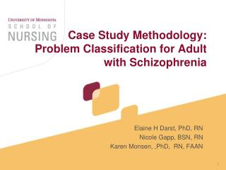 Case Study Methodology: Problem Classification for Adult with Schizophrenia