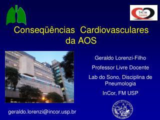 Conseqüências  Cardiovasculares da AOS