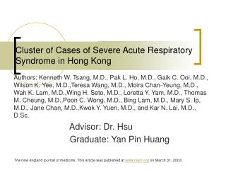 Cluster of Cases of Severe Acute Respiratory Syndrome in Hong Kong