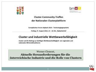 Werner Clement, Aktuelle Herausforderungen für die