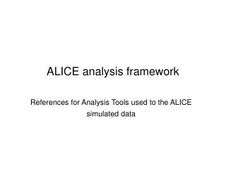 ALICE analysis framework