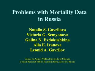 Problems with Mortality Data in Russia