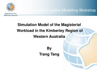 Fourth National Justice Modelling Workshop