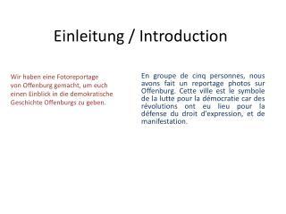Einleitung /  Introduction
