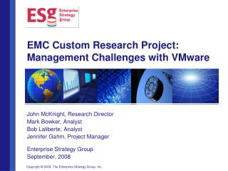 EMC Custom Research Project: Management Challenges with VMware