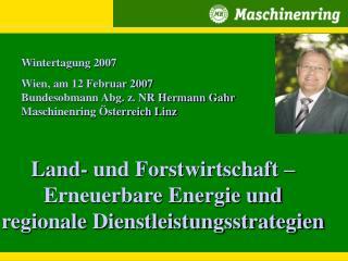 Land- und Forstwirtschaft – Erneuerbare Energie und regionale Dienstleistungsstrategien