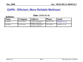 GAPA - Efficient, More Reliable Multicast
