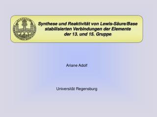 Synthese und Reaktivität von Lewis-Säure/Base  stabilisierten Verbindungen der Elemente
