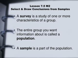Lesson 7.5 M2  Select & Draw Conclusions from Samples