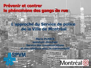 Prévenir et contrer  le phénomène des gangs de rue