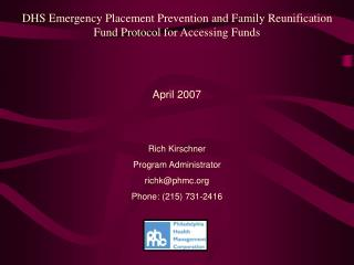 DHS Emergency Placement Prevention and Family Reunification Fund Protocol for Accessing Funds   April 2007
