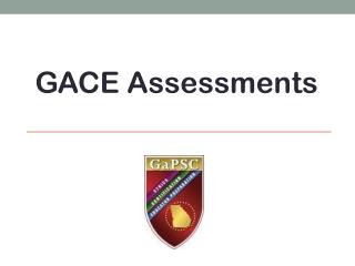 GACE Assessments