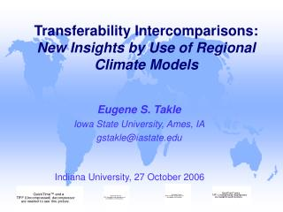 Transferability Intercomparisons: New Insights by Use of Regional Climate Models