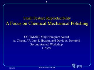 Small Feature Reproducibility A Focus on Chemical Mechanical Polishing