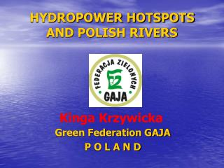 HYDROPOWER HOTSPOTS AND POLISH RIVERS