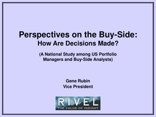 Perspectives on the Buy-Side: How Are Decisions Made?