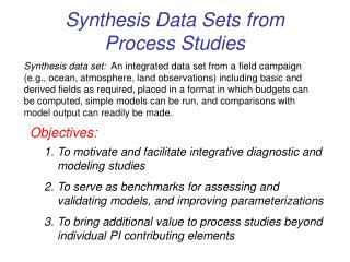 Synthesis Data Sets from Process Studies