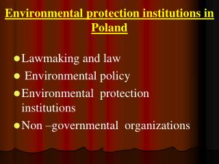 Environmental protection institutions in Poland
