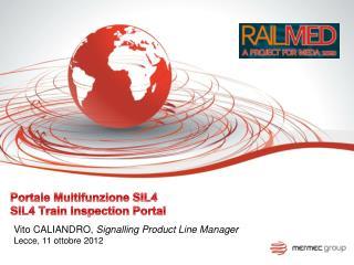 Portale Multifunzione SIL4 SIL4 Train Inspection Portal