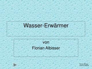 Wasser-Erwärmer