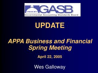 UPDATE APPA Business and Financial Spring Meeting April 22, 2005