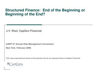 Structured Finance:  End of the Beginning or Beginning of the End?