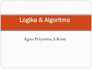 Logika & Algoritma
