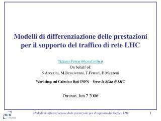 Modelli di differenziazione delle prestazioni per il supporto del traffico di rete LHC