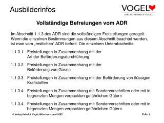 Vollständige Befreiungen vom ADR